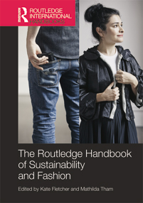 Routledge Handbook Of Sustainability And Fashion Katefletcher Com
